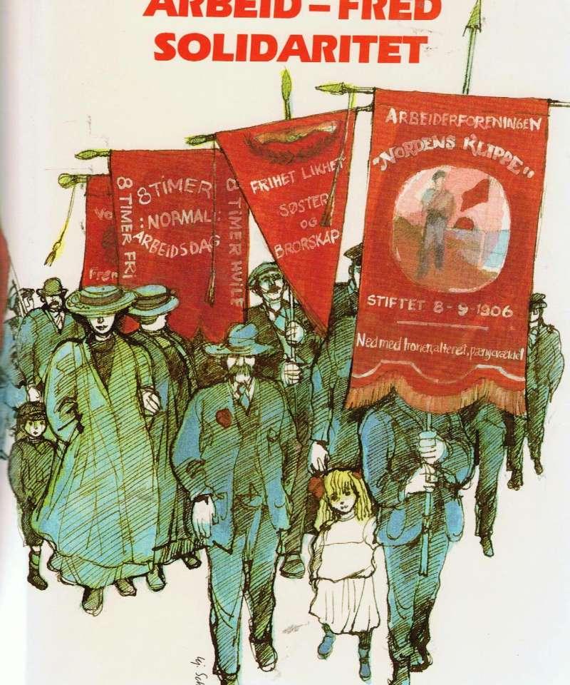 Arbeid - Fred Solidaritet