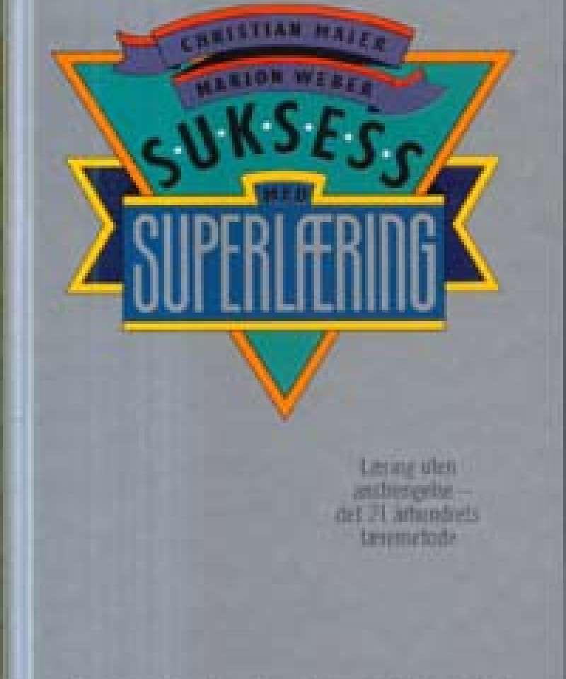 Suksess med superlæring