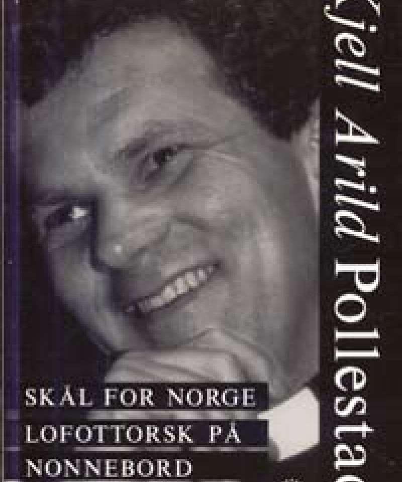 Skål for Norge - Lofottorsk på nonnebord