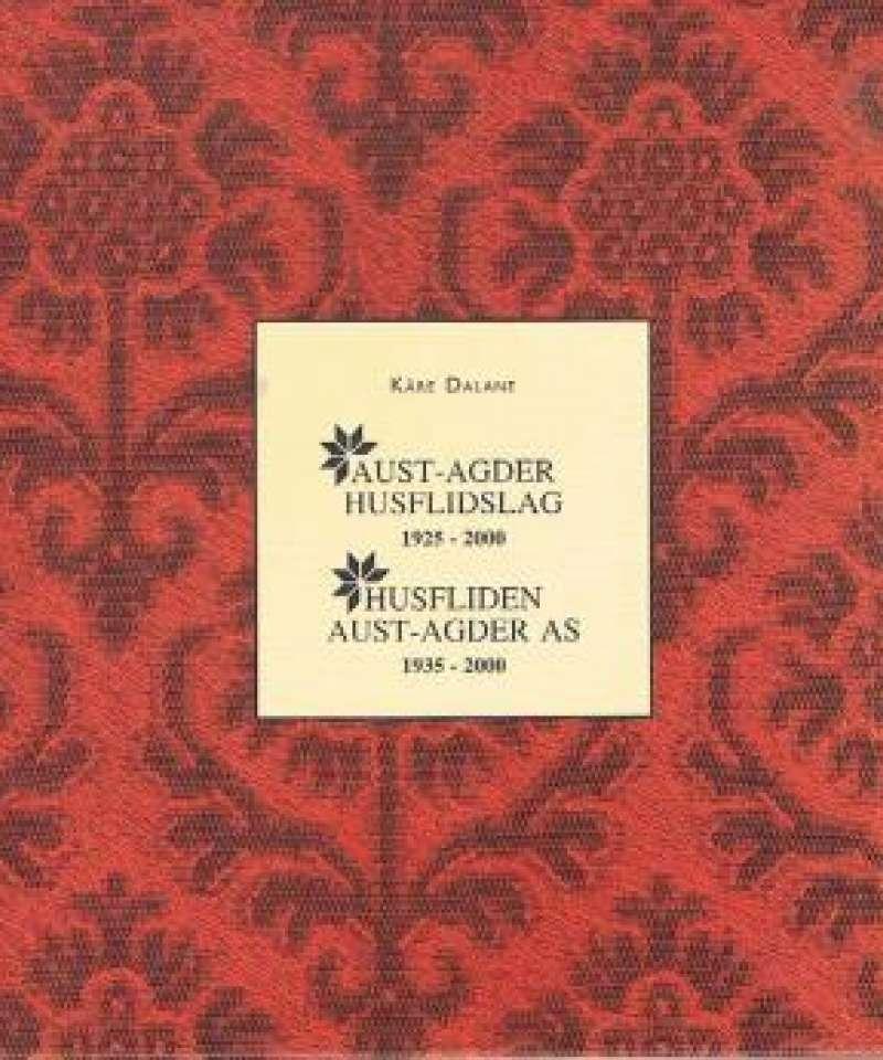 AUST-AGDER HUSFLIDSLAG 1925-2000 / HUSFLIDEN AUST-AGDER AS 1935-2000