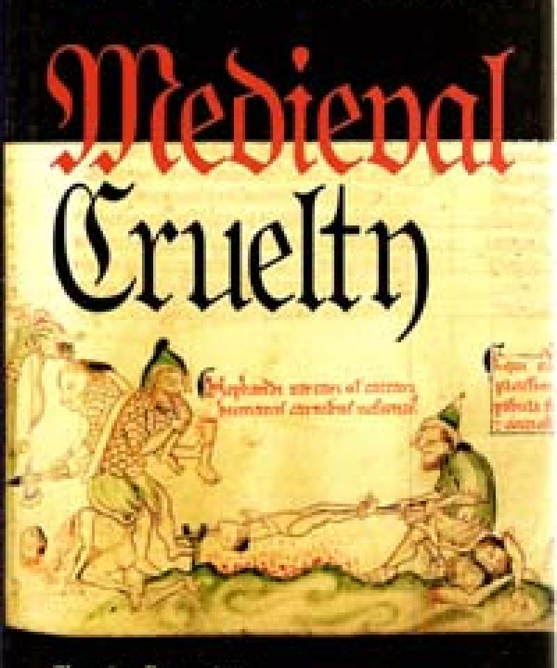 Medieval Cruelty