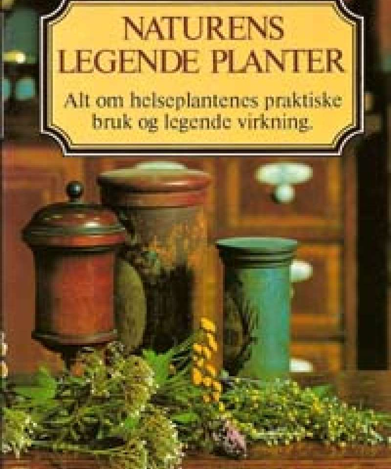Naturens legende planter