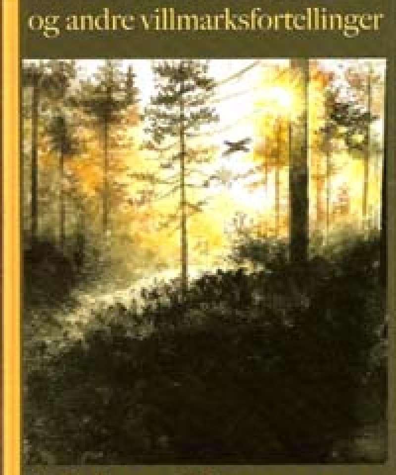 Tåke i tiurskogen og andre villmarksfortellinger