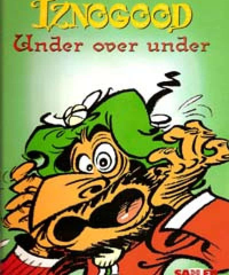 Iznogood - Under over under