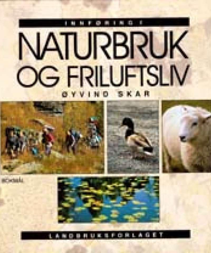 Innføring i naturbruk og friluftsliv