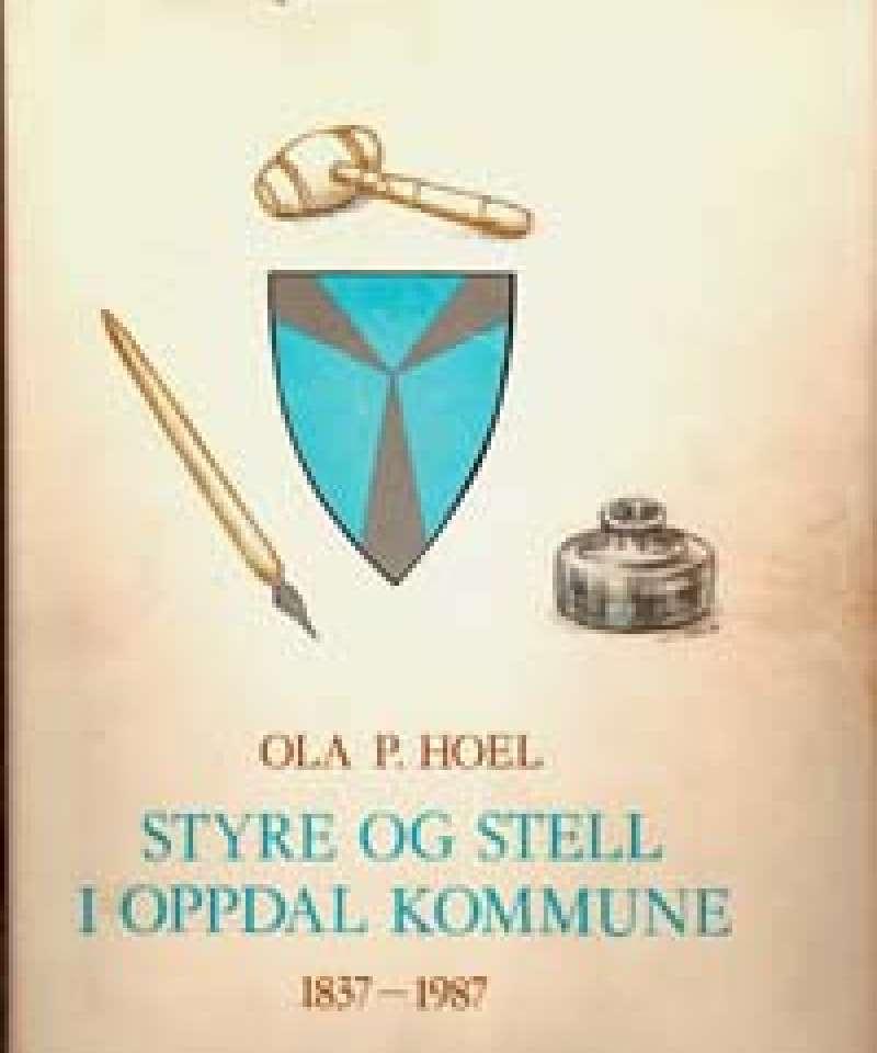 Styre og stell i Oppdal kommune 1837-1987