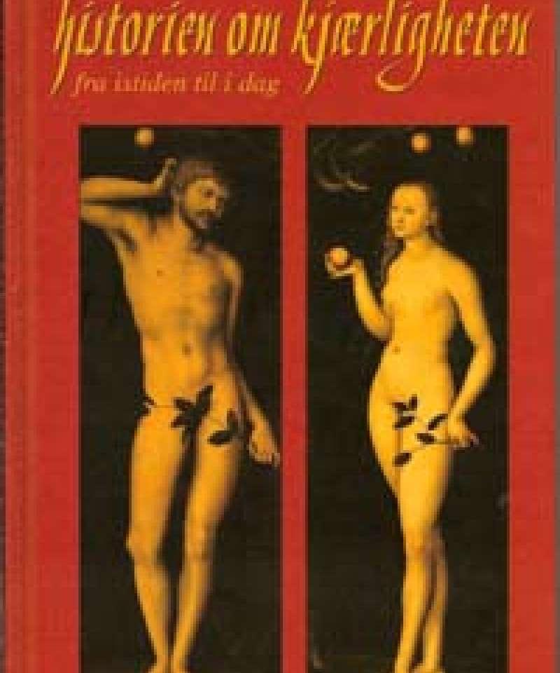 Historien om kjærligheten fra istiden til i dag