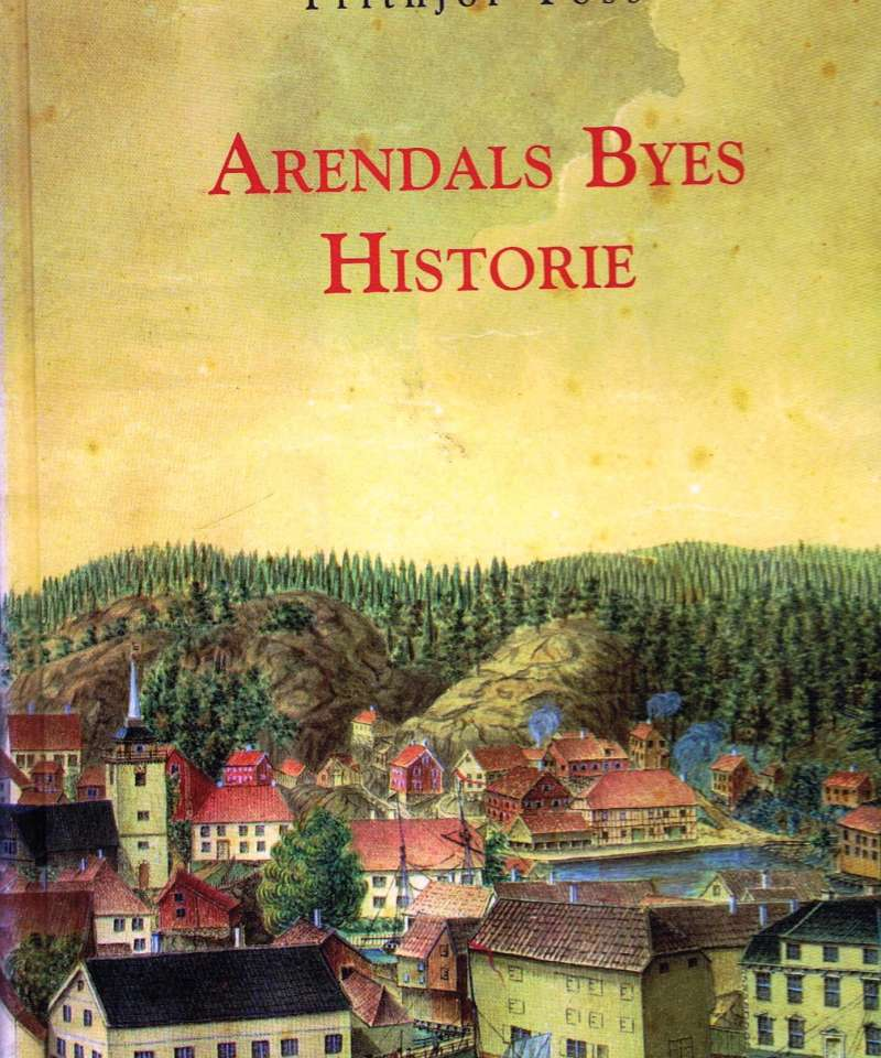 Arendals Byes historie