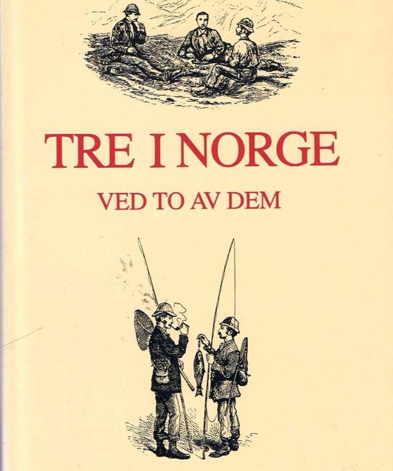 Tre i Norge ved to av dem