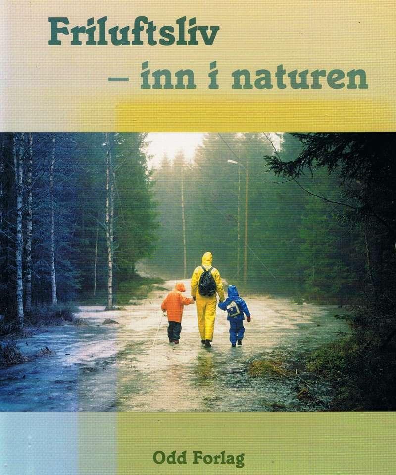 Friluftsliv - inn i naturen