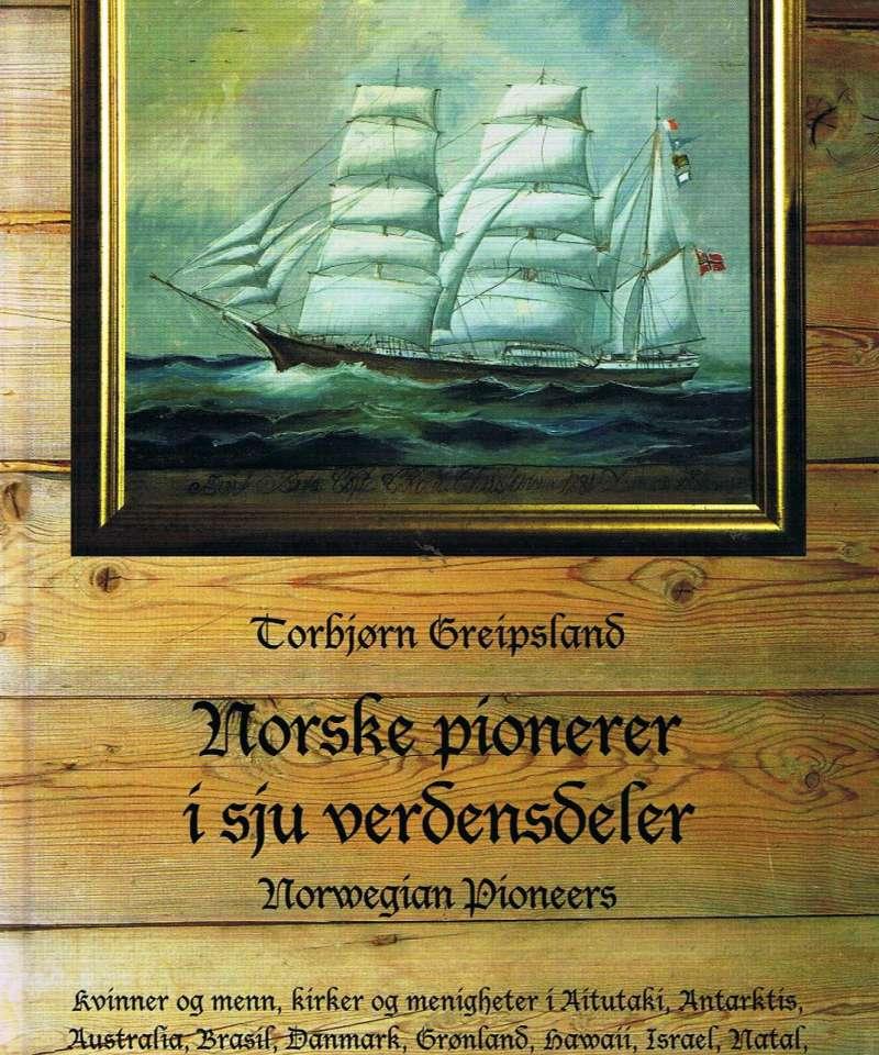 Norske pionerer i sju vrdensdeler