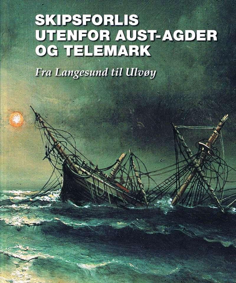 Skipsforlis utenfor Aust-Agder og Telemark