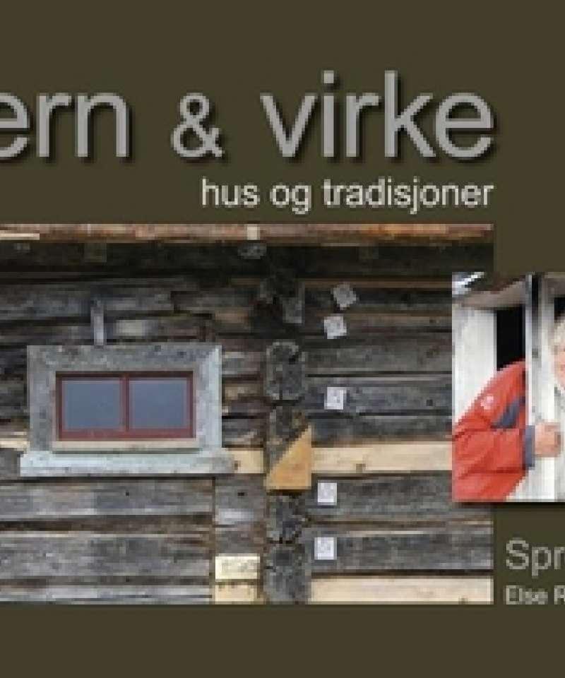 VERN & VIRKE hus og tradisjoner