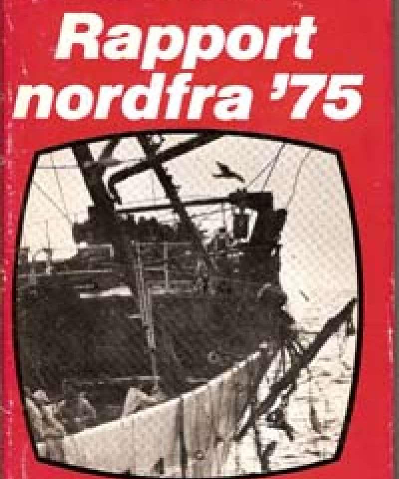 Rapport nordfra '75