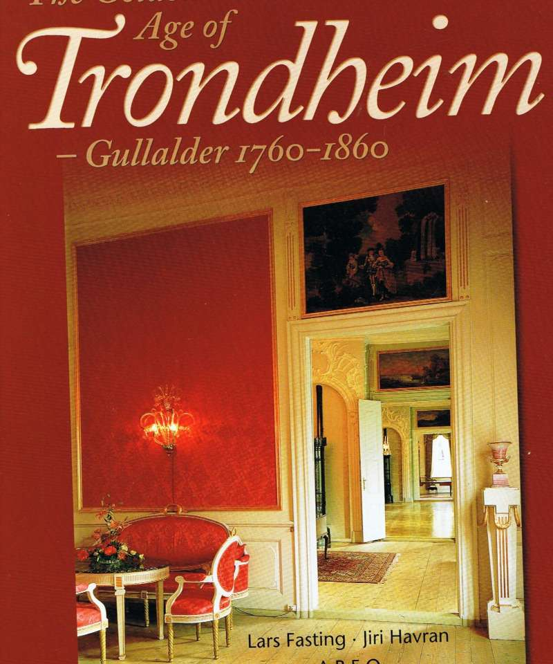 The Golden Age of Trondheim