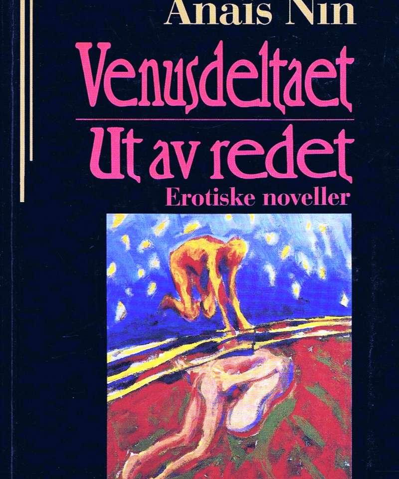 Venusdeltaet - Ut av redet