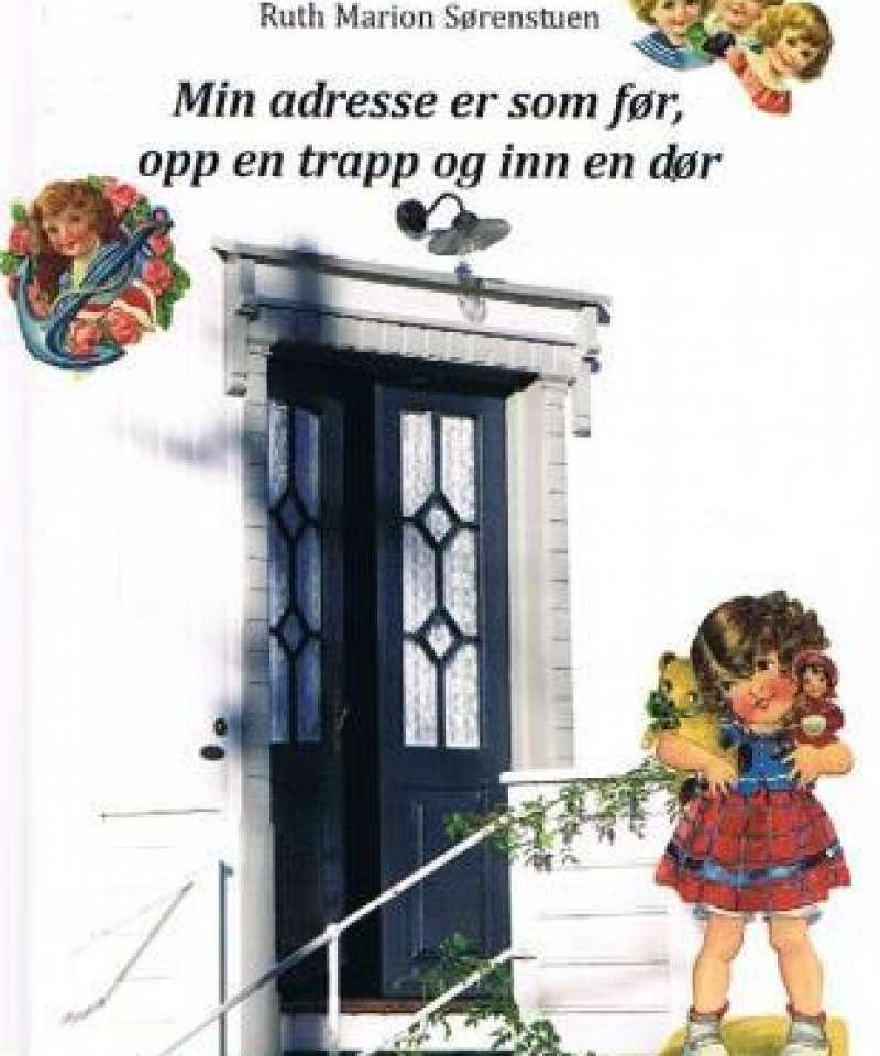 Min adresse er som før, opp en trapp og inn en dør