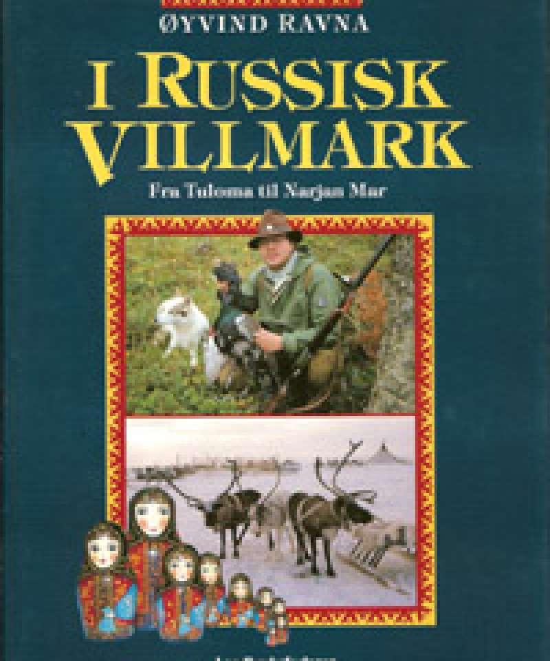I Russisk Villmark