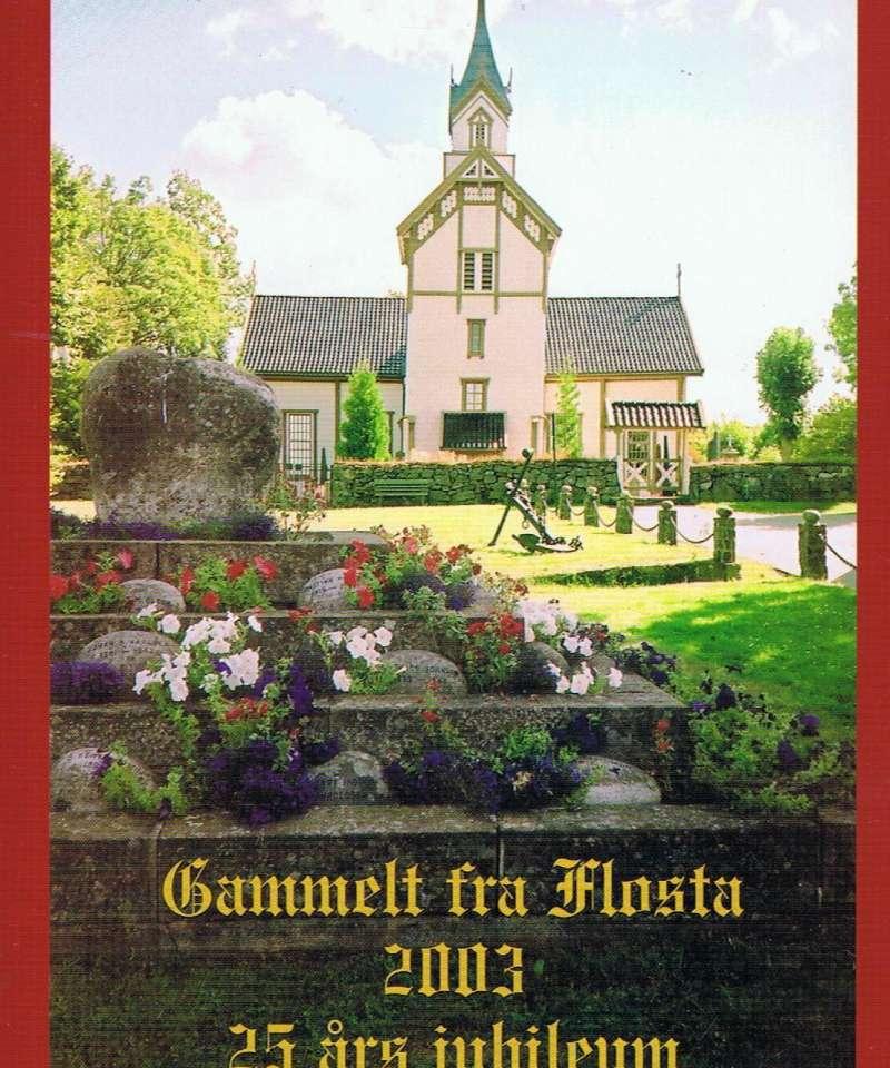 Gammelt fra Flosta 2003 - 25 års jubileum