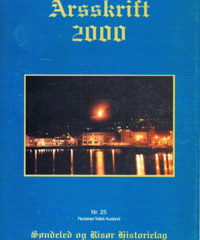 Søndeled og Risør Historielag, 2000