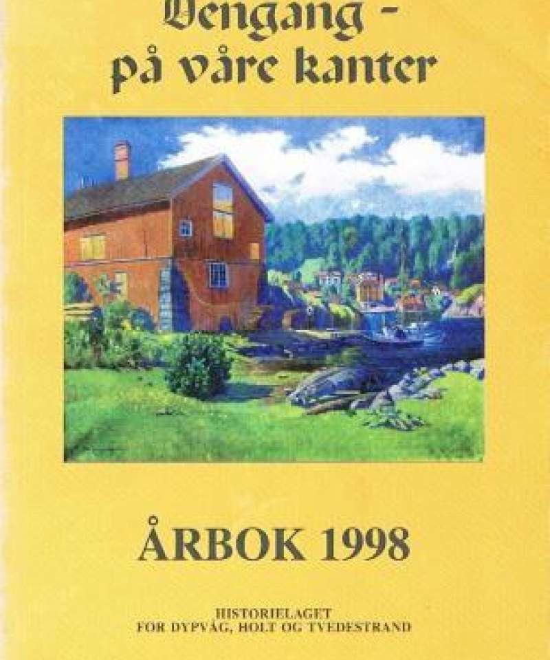 Dengang - på våre kanter 1998