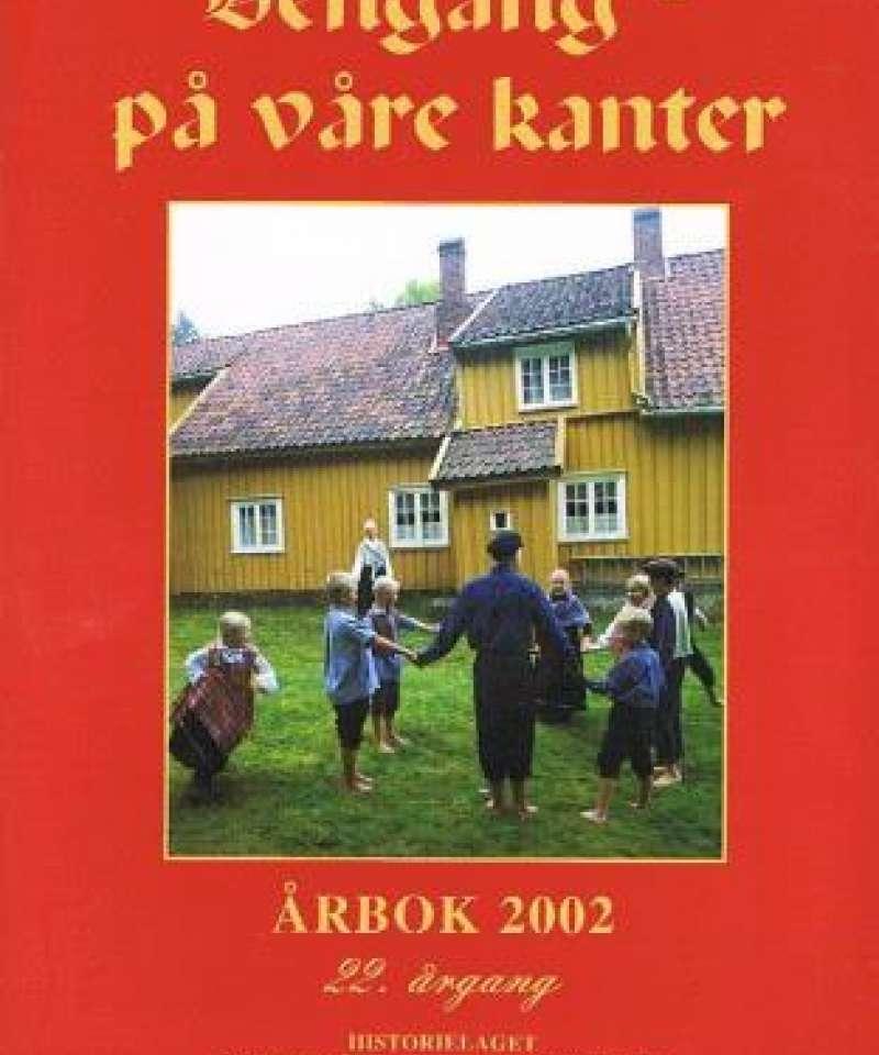 Dengang - på våre kanter 2002