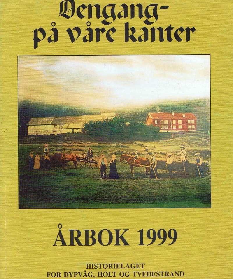 Dengang - på våre kanter 1999