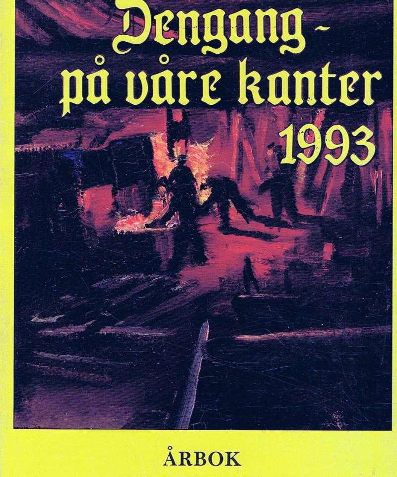 Dengang - på våre kanter 1993