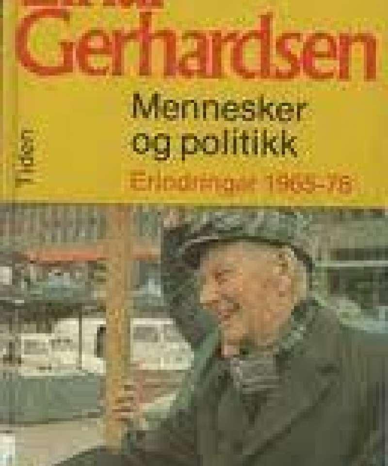 Mennesker og politikk- erindringer 1965-78