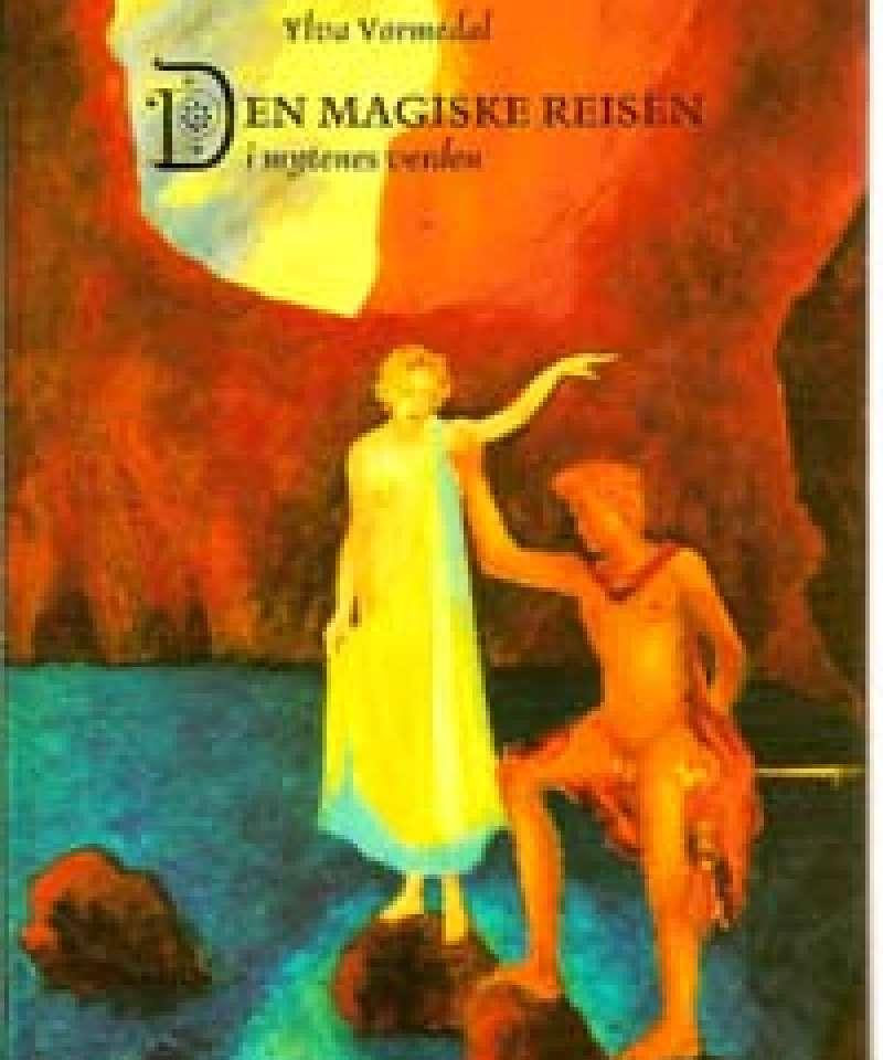 Den magiske reisen i mytenes verden