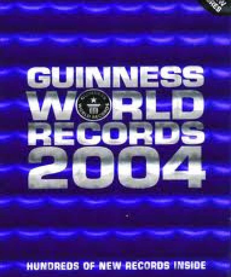 Guniess world records 2004