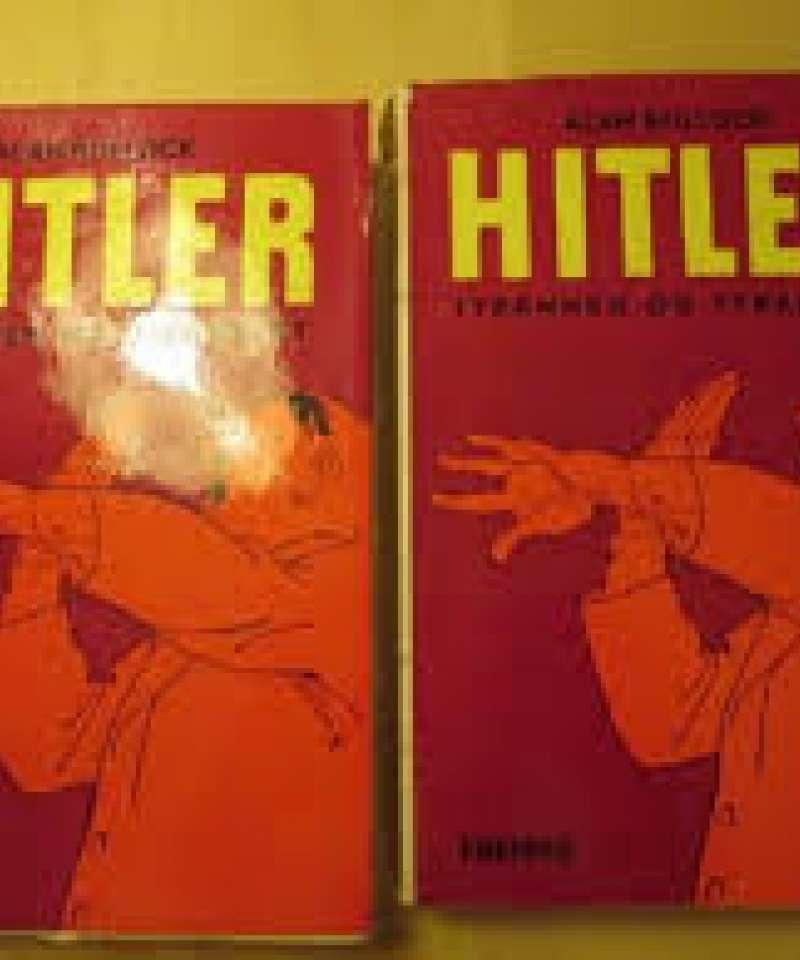 Hitler- Tyrannen og tyranniet bind 1