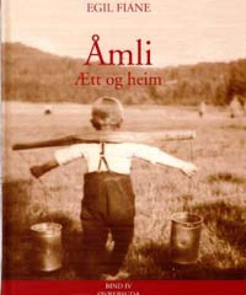 Åmli - Ætt og heim