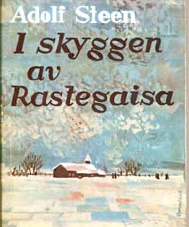 I skyggen av Rastegaisa