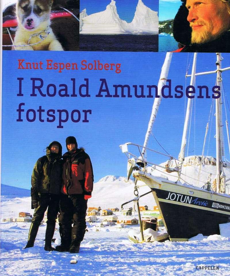 I Roald Amundsens fotspor