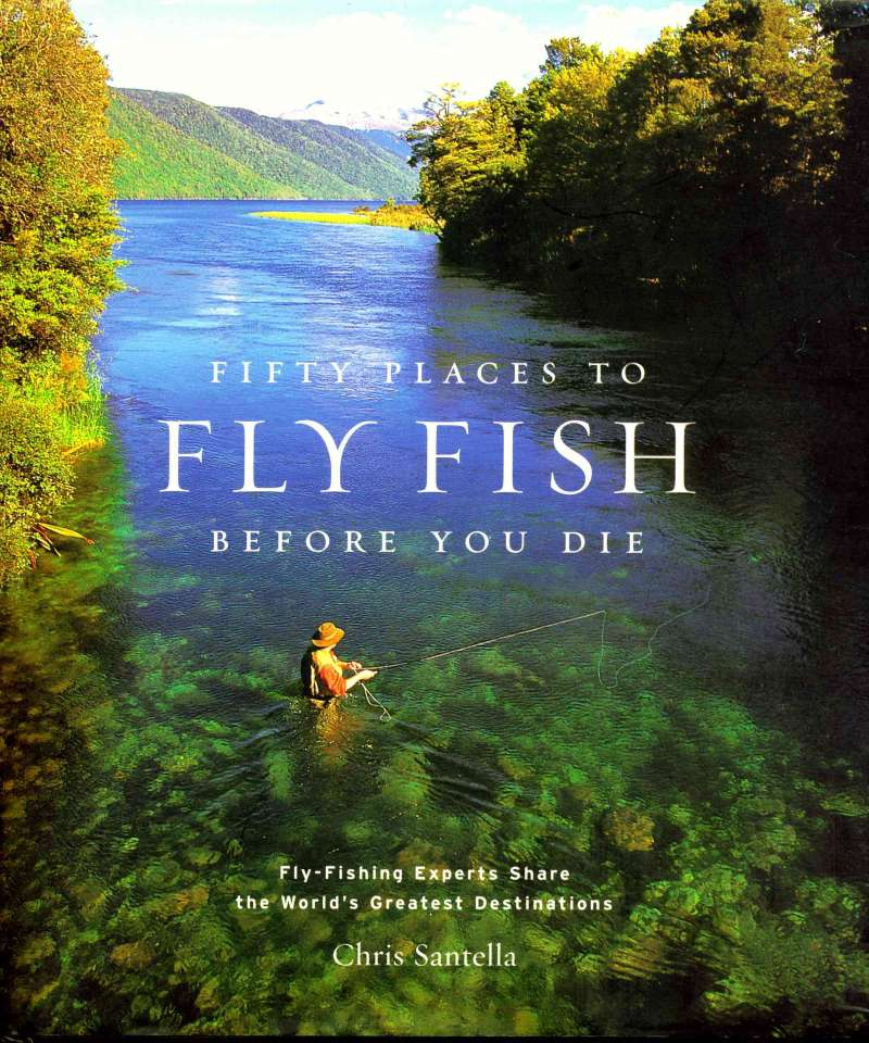 Fifty places to flyfish before you die