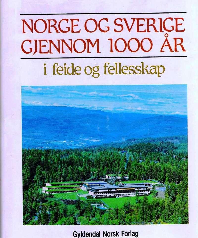 Norge og Sverige gjennom 1000 år