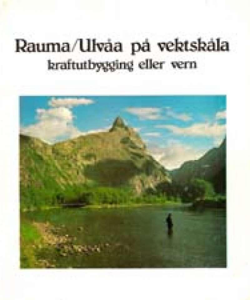 Rauma/Ulvåa på vektskåla
