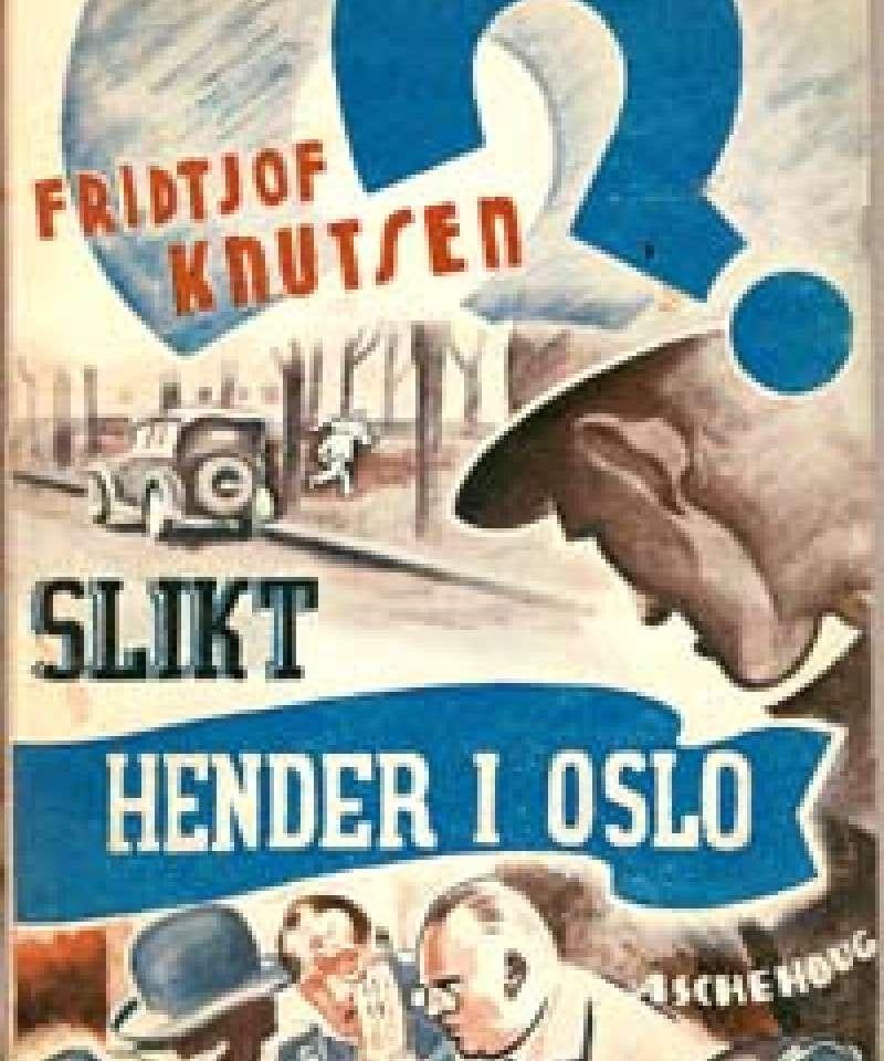 Slikt hender i Oslo -