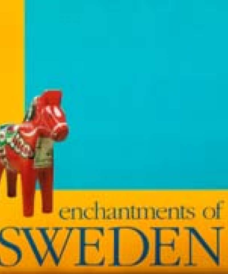 Enchantments of Sweden
