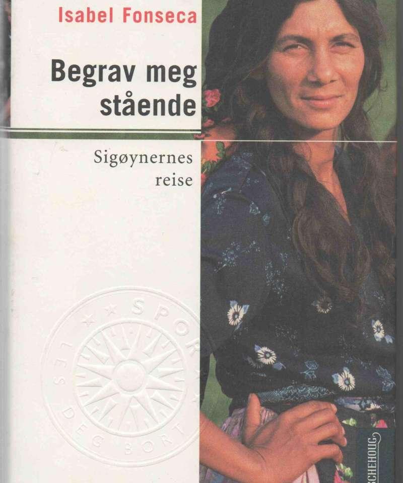 Begrav meg stående – Sigøynernes reise