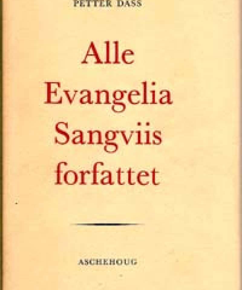 Alle Evangelia Sangviis forfattet