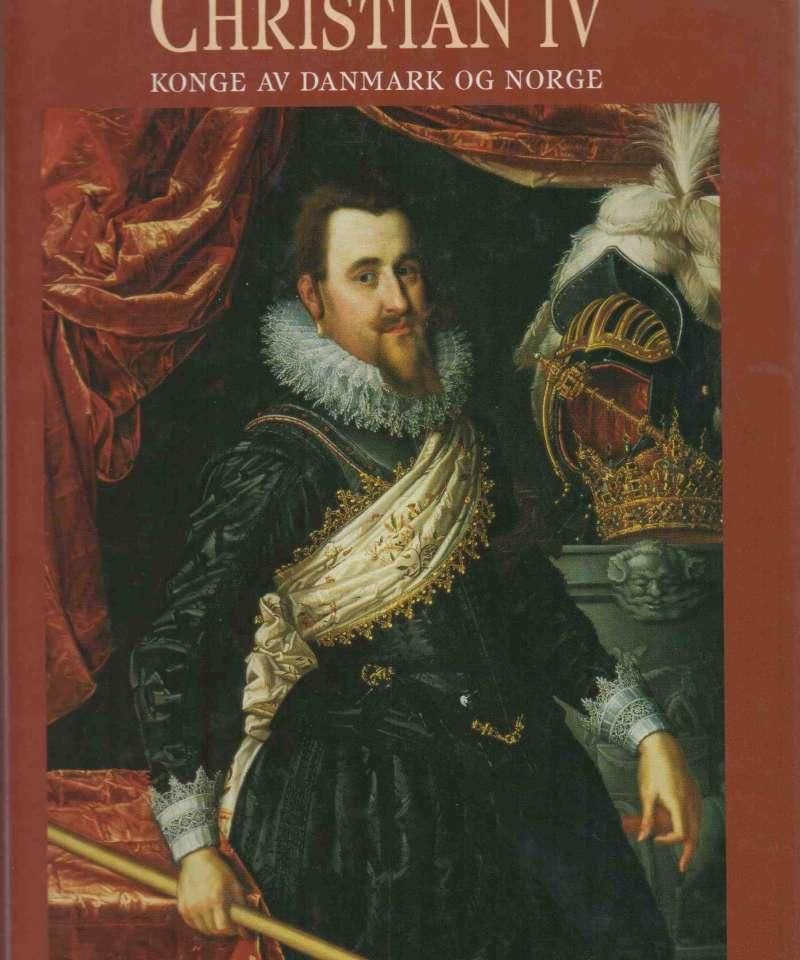 Christian IV – Konge av Danmark og Norge