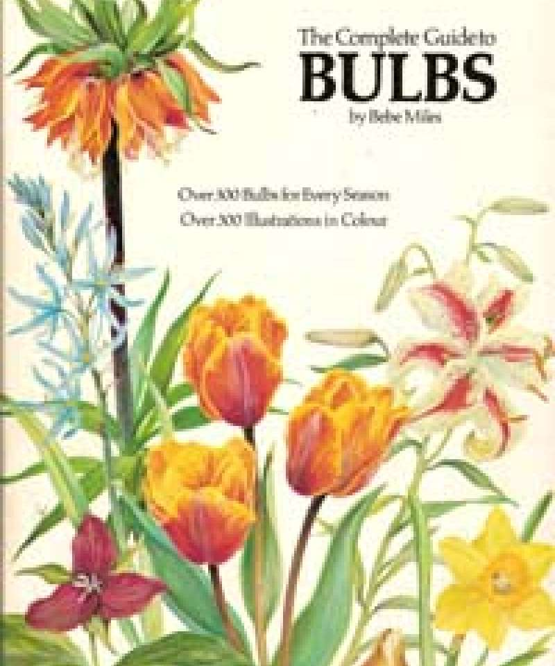 The Complete Guide to Bulbs