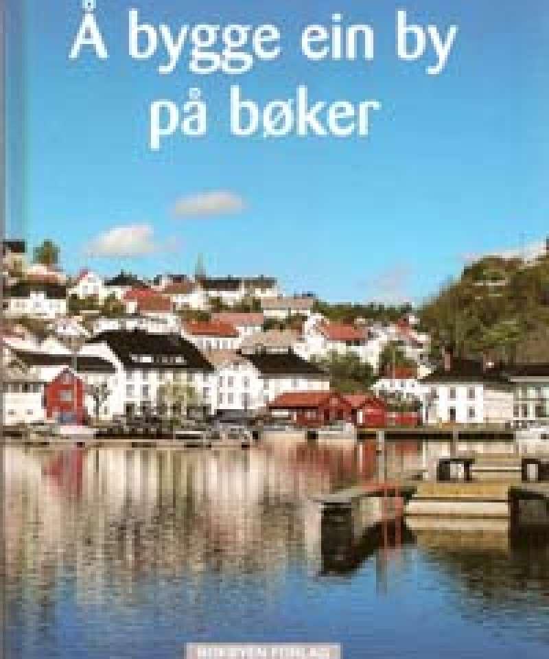 Å bygge en by på bøker