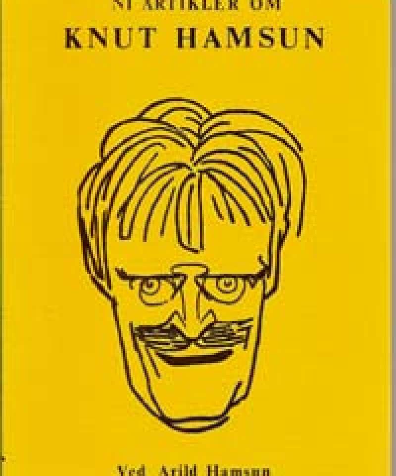 Ni artikler om Knut Hamsun