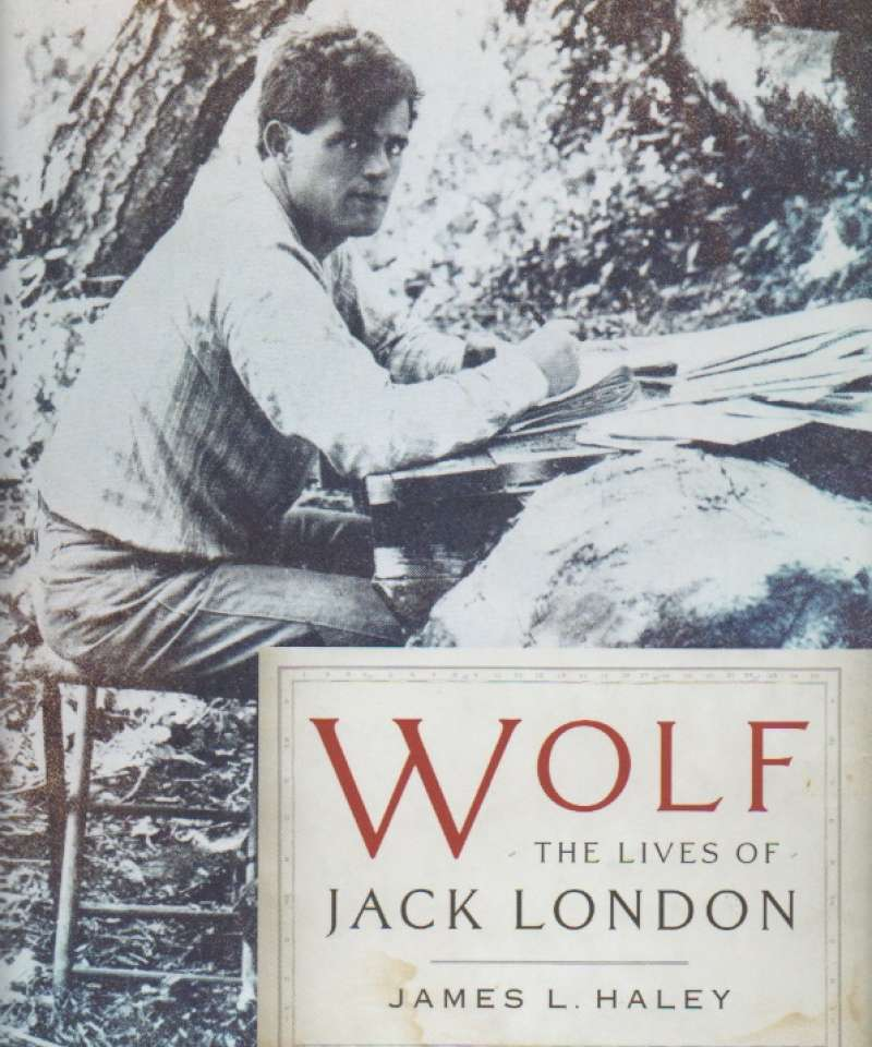 Wolf – The Lives of Jack London