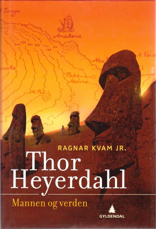 Thor Heyerdahl - Mannen og verden