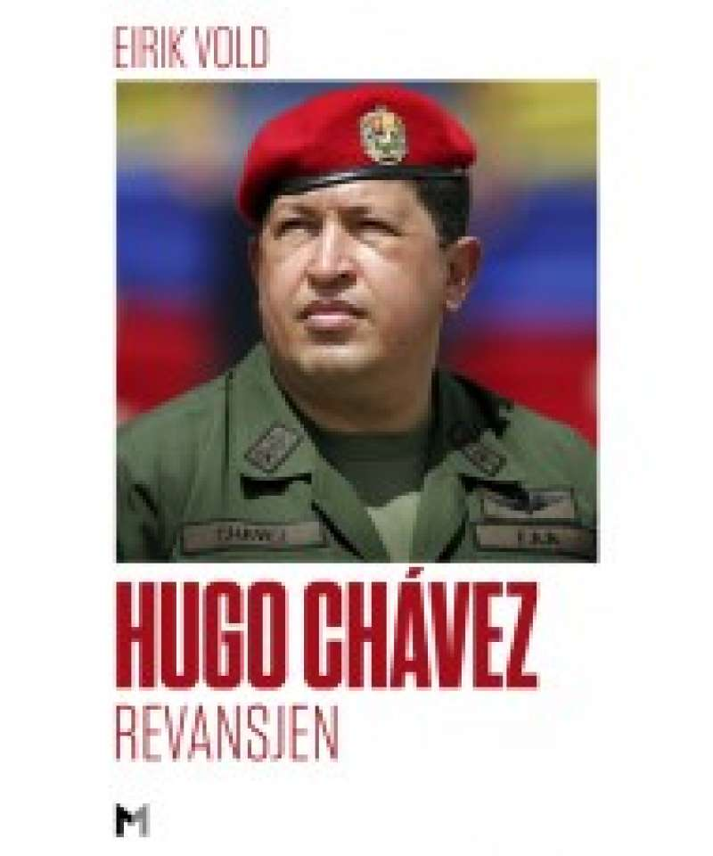 Hugo Chaves. Revansjen