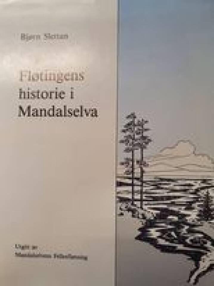 Fløtingens historie i Mandalselva